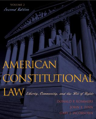 Cover image for the book American Constitutional Law: Liberty, Community, and the Bill of Rights, Volume 2, Second Edition