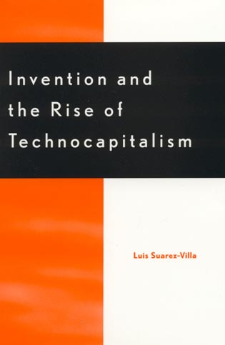 Cover image for the book Invention and the Rise of Technocapitalism
