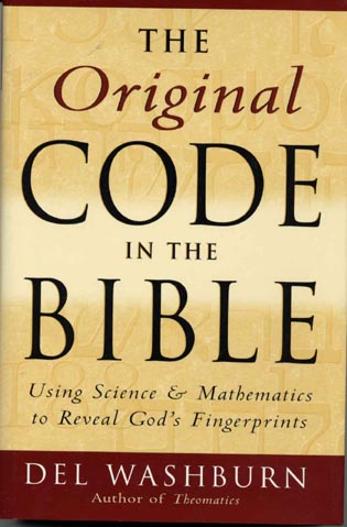 Cover image for the book The Original Code in the Bible: Using Science and Mathematics to Reveal God's Fingerprints