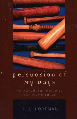 Cover image for the book Persuasion of My Days: An Anecdotal Memoir: The Early Years
