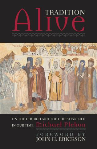 Cover image for the book Tradition Alive: On the Church and the Christian Life in Our Time