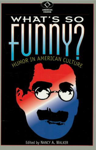 Cover image for the book What's So Funny?: Humor in American Culture