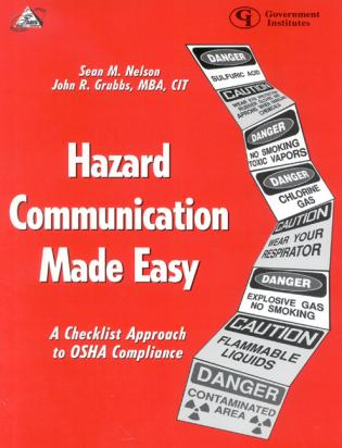 Cover image for the book Hazard Communication Made Easy: A Checklist Approach to OSHA Compliance