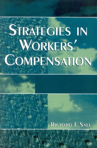 Cover image for the book Strategies in Workers' Compensation