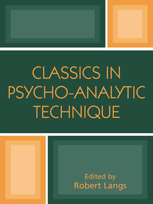 Cover image for the book Classics in Psychoanalytic Technique