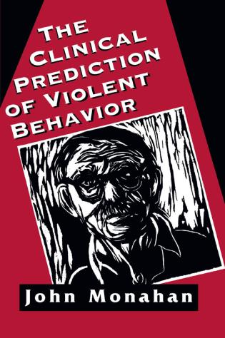 Cover image for the book Clinical Prediction of Violent Behavior (The Master Work Series)