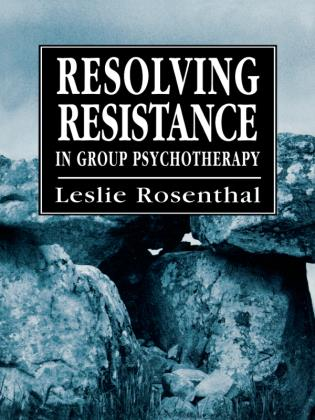 Cover image for the book Resolving Resistance in Group Psychotherapy