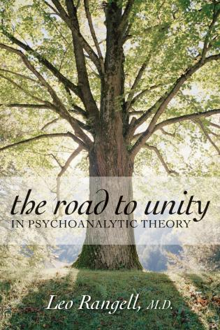 Cover image for the book The Road to Unity in Psychoanalytic Theory
