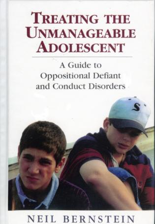 Cover image for the book Treating the Unmanageable Adolescent: A Guide to Oppositional Defiant and Conduct Disorders