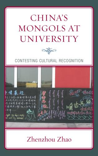 Cover image for the book China's Mongols at University: Contesting Cultural Recognition