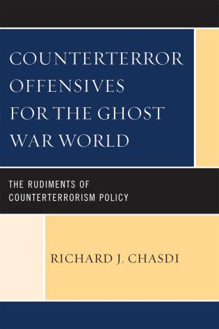 Cover image for the book Counterterror Offensives for the Ghost War World: The Rudiments of Counterterrorism Policy