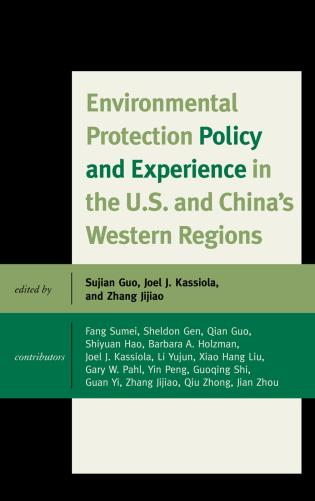 Cover image for the book Environmental Protection Policy and Experience in the U.S. and China's Western Regions