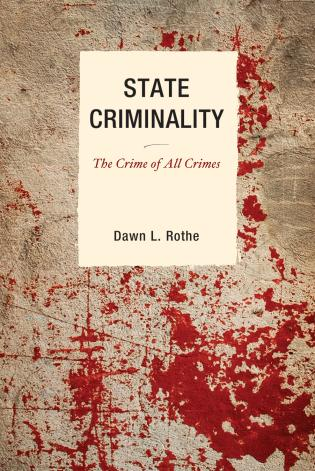 Cover image for the book State Criminality: The Crime of All Crimes