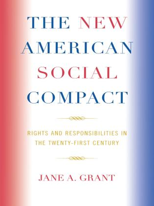 Cover image for the book The New American Social Compact: Rights and Responsibilities in the Twenty-first Century
