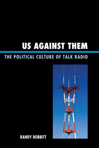 Cover image for the book Us against Them: The Political Culture of Talk Radio