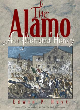 Cover image for the book The Alamo: An Illustrated History