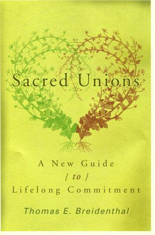 Cover image for the book Sacred Unions: A New Guide to Lifelong Commitment