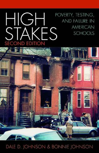 Cover image for the book High Stakes: Poverty, Testing, and Failure in American Schools, 2nd Edition