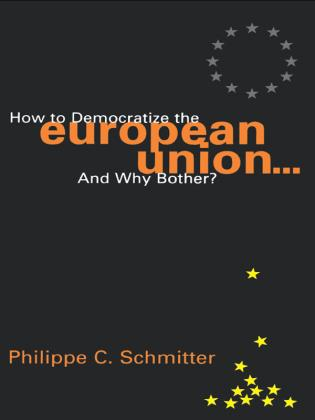 Cover image for the book How to Democratize the European Union...and Why Bother?