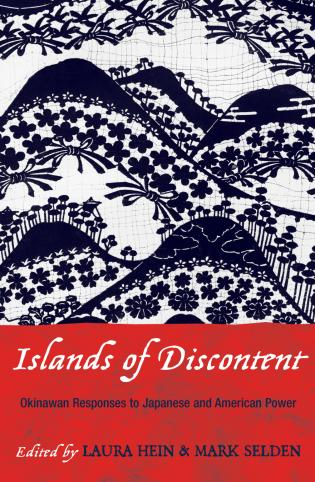 Cover image for the book Islands of Discontent: Okinawan Responses to Japanese and American Power