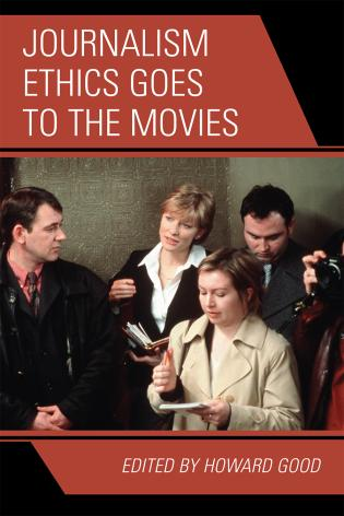 Cover image for the book Journalism Ethics Goes to the Movies