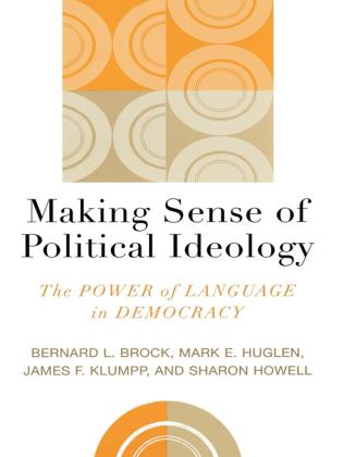 Cover image for the book Making Sense of Political Ideology: The Power of Language in Democracy
