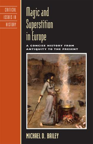 Cover image for the book Magic and Superstition in Europe: A Concise History from Antiquity to the Present