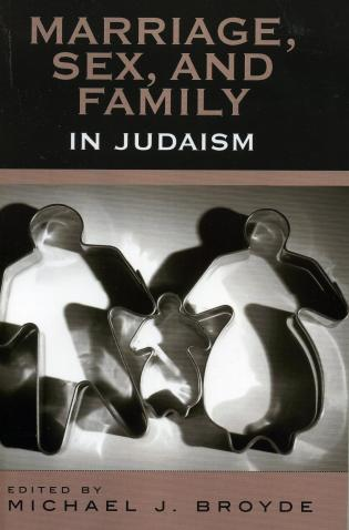 Cover image for the book Marriage, Sex and Family in Judaism