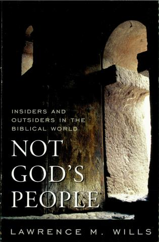Cover image for the book Not God's People: Insiders and Outsiders in the Biblical World