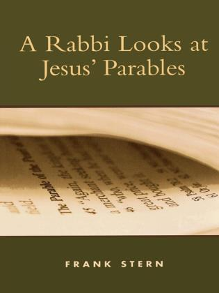 Cover image for the book A Rabbi Looks at Jesus' Parables