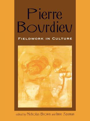 Cover image for the book Pierre Bourdieu: Fieldwork in Culture