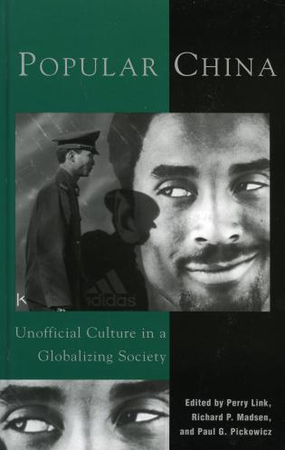 Cover image for the book Popular China: Unofficial Culture in a Globalizing Society
