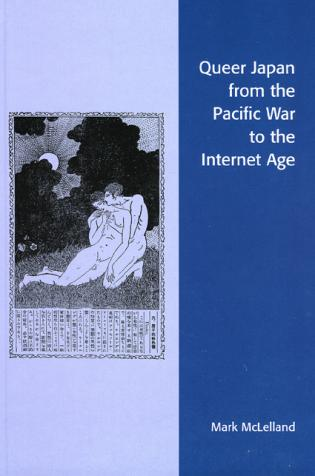 Cover image for the book Queer Japan from the Pacific War to the Internet Age