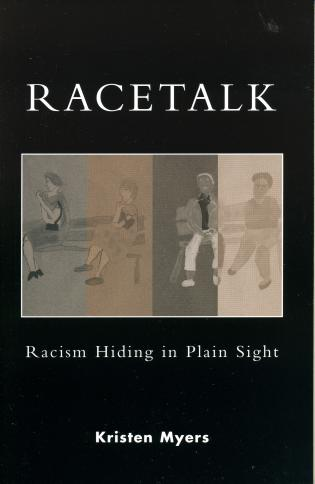 Cover image for the book Racetalk: Racism Hiding in Plain Sight
