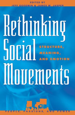 Cover image for the book Rethinking Social Movements: Structure, Meaning, and Emotion
