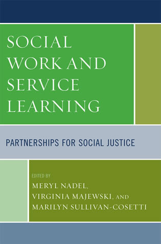 Cover image for the book Social Work and Service Learning: Partnerships for Social Justice