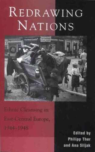 Cover image for the book Redrawing Nations: Ethnic Cleansing in East-Central Europe, 1944-1948
