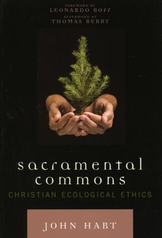 Cover image for the book Sacramental Commons: Christian Ecological Ethics