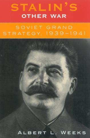 Cover image for the book Stalin's Other War: Soviet Grand Strategy, 1939-1941