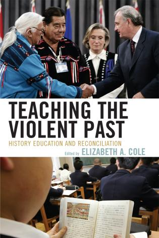 Cover image for the book Teaching the Violent Past: History Education and Reconciliation