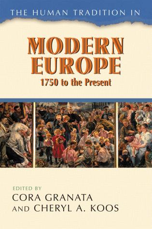 Cover image for the book The Human Tradition in Modern Europe, 1750 to the Present