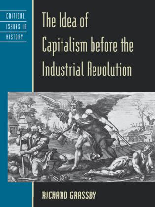 Cover image for the book The Idea of Capitalism before the Industrial Revolution