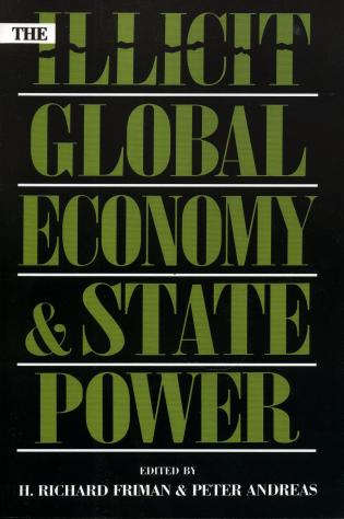 Cover image for the book The Illicit Global Economy and State Power