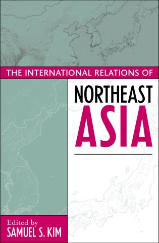 Cover image for the book The International Relations of Northeast Asia