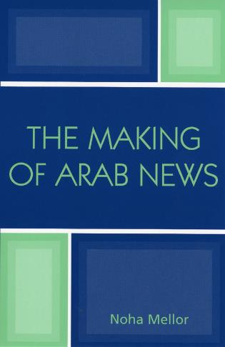 Cover image for the book The Making of Arab News