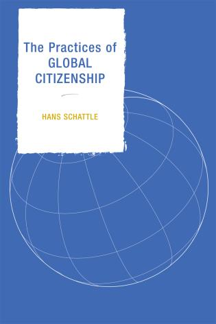 Cover image for the book The Practices of Global Citizenship