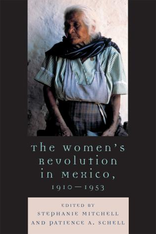 Cover image for the book The Women's Revolution in Mexico, 1910-1953