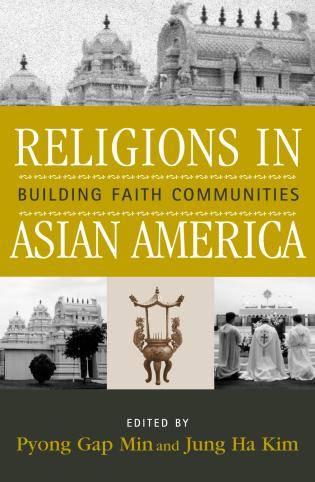 Cover image for the book Religions in Asian America: Building Faith Communities