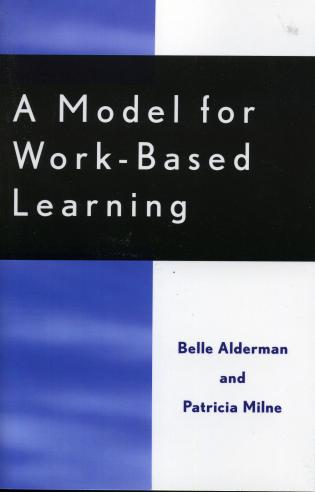Cover image for the book A Model for Work-Based Learning