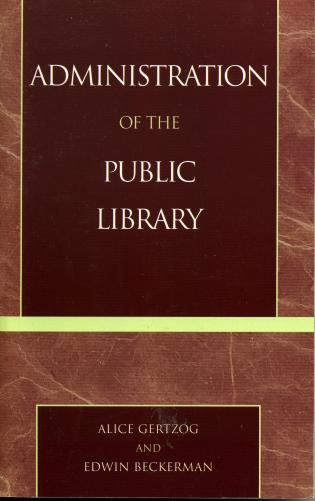 Cover image for the book Administration of the Public Library